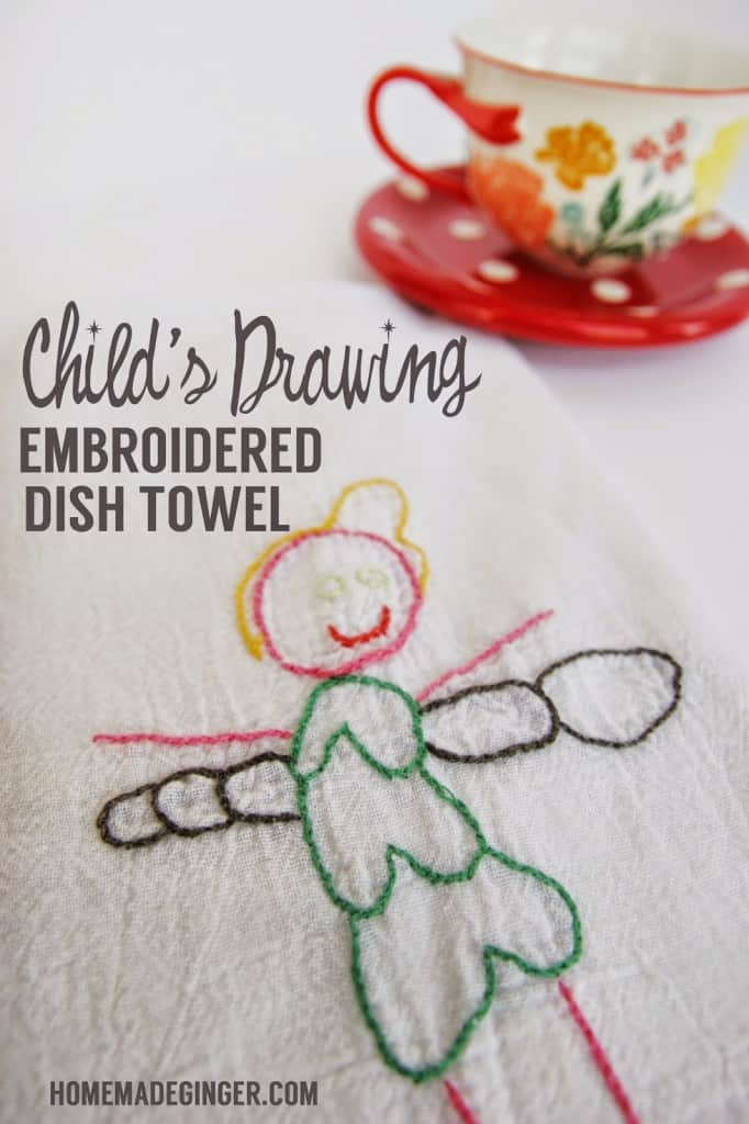 This super easy embroidery project turns a child's drawing into an embroidered dish towel! Perfect for a Mother's Day gift or teacher gift!