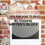 7 Tips to Help You Beat Blogging Writer's Block