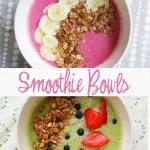 Healthy Summer Lunch: Smoothie Bowls