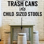 Tutorial: Transform Trash Cans into Child Sized Stools