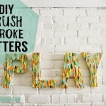DIY Brush Stroke Letters