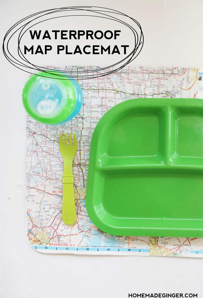 Make a waterproof placemat using dishwasher safe Mod Podge and an old map. Great for toddlers!
