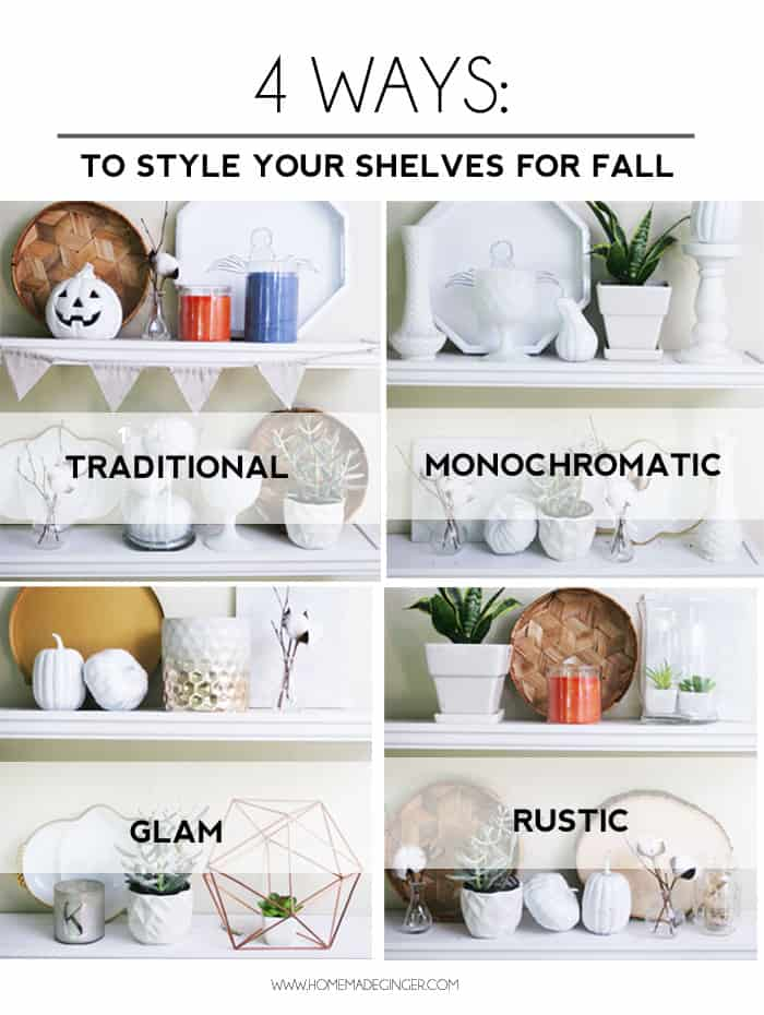 4 WAYS TO STYLE YOUR SHELVES FOR FALL6