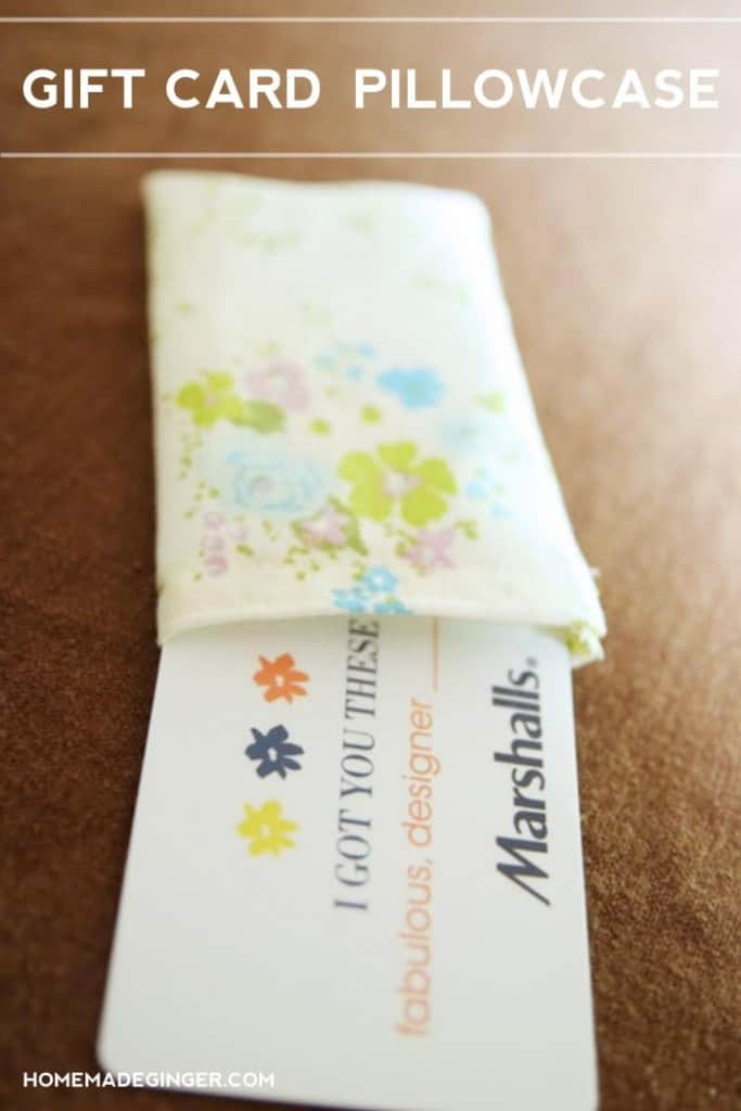 Whip up a gift card pillowcase as a cute way to wrap a gift card!