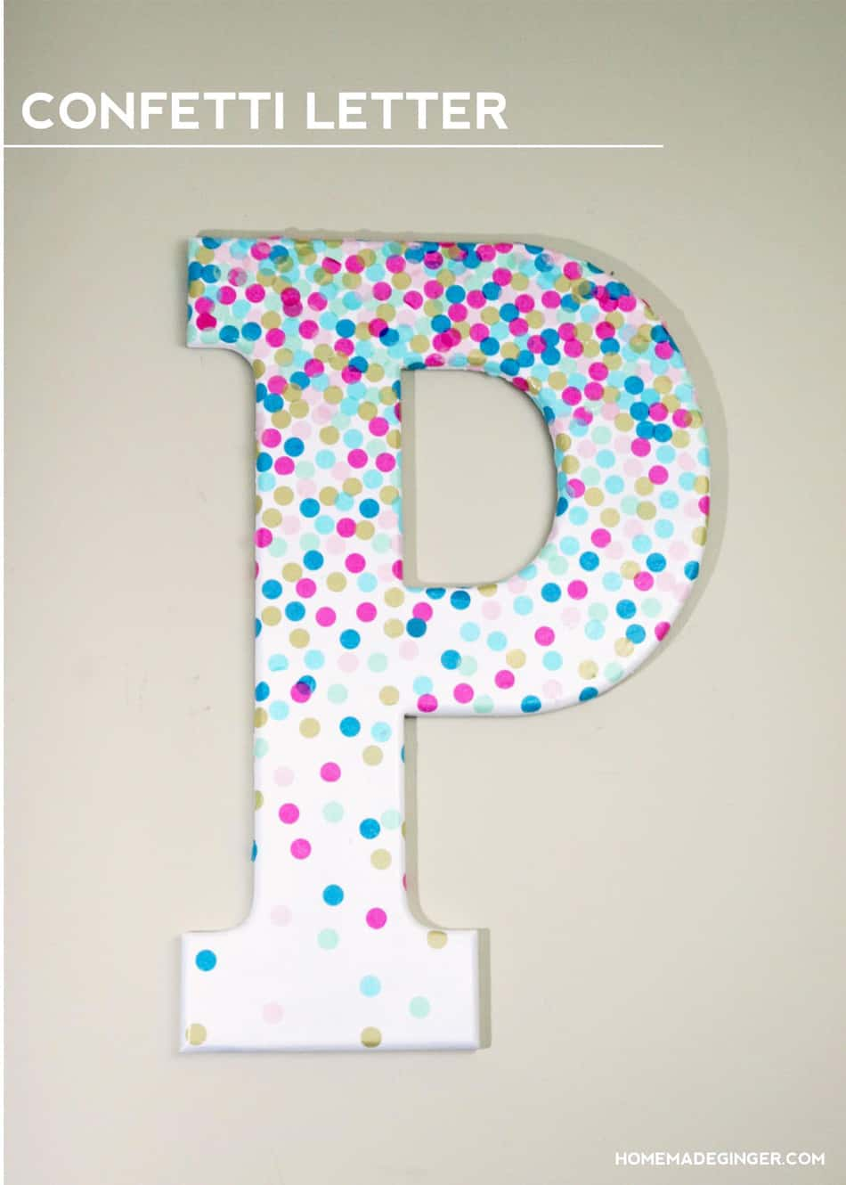 Diy wall art confetti letter homemade ginger for Baby room decoration letters