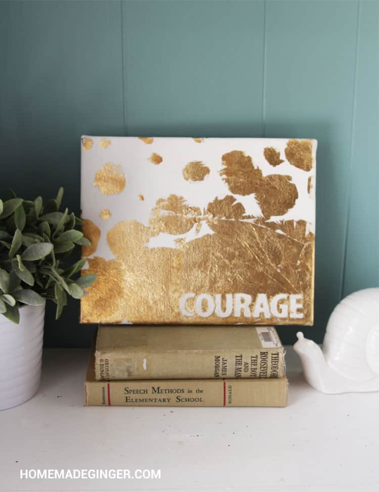 For an easy art idea, create a custom quote canvas with gold leaf! Such an easy DIY home decor idea or even an easy gift!
