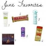 June Favorites and July Goals
