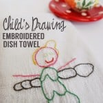 Child's Drawing Embroidery Dish Towel