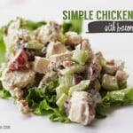 Simple Chicken Salad {With Bacon!} Recipe