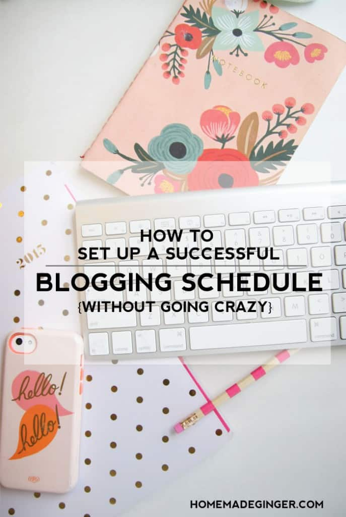 How to set up a successful blogging schedule without going crazy