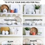 4 Ways to Style Your Shelves For Fall